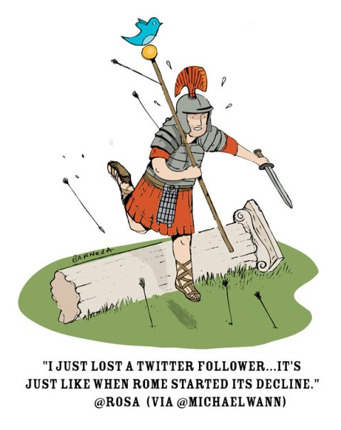 "Twaggies ""I just lost a twitter follower...it's just like when Rome started it's decline"""